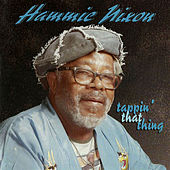 Tappin' That Thing by Hammie Nixon