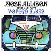V-8 Ford Blues (Remastered) by Mose Allison