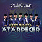 Play & Download Cada Quien by Conjunto Atardecer | Napster