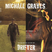 Play & Download Drifter by Michale Graves | Napster