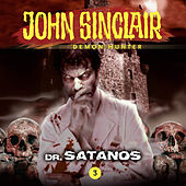 Episode 3: Dr. Satanos by John Sinclair