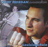Play & Download Louisiana Rain by Teddy Morgan | Napster