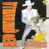 Play & Download El Pescado Enjabonado by Beto Quintanilla | Napster