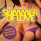 Play & Download Summer of Love - Best Dance Music by Various Artists | Napster