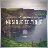 Play & Download L'expérience Celtique, Vol. 2 (Une sélection de musique celtique traditionnelle) by Various Artists   Napster
