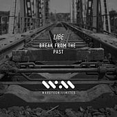 Break From The Past - Single by Libe