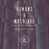 Play & Download Lesson 101 / Angst - Single by The Humans | Napster