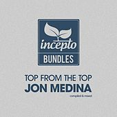 Top from the Top: Jon Medina by Various Artists