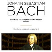 Play & Download Bach: Inventions, Symphonies, BWV 772 - 801 & Preludes BWV, 933 - 943 by Christiane Jaccottet | Napster
