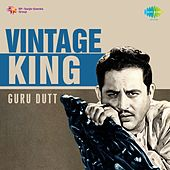 Play & Download Vintage King: Guru Dutt by Various Artists | Napster
