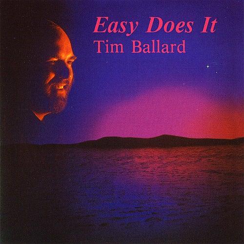 Easy Does It by Tim Ballard