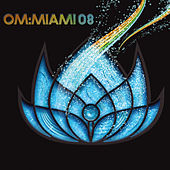 Play & Download Om Miami 2008 by Various Artists | Napster