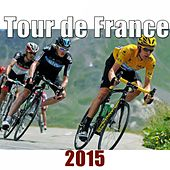 Play & Download Tour de France 2015 by Various Artists | Napster