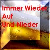 Immer Wieder Auf Und Nieder - Frivole Volksmusik by Zharivari