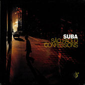 Play & Download Sao Paulo Confessions by Suba | Napster