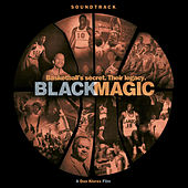 Black Magic: Soundtrack by Various Artists