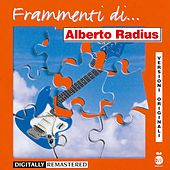 Play & Download Frammenti...di Alberto Radius by Alberto Radius | Napster