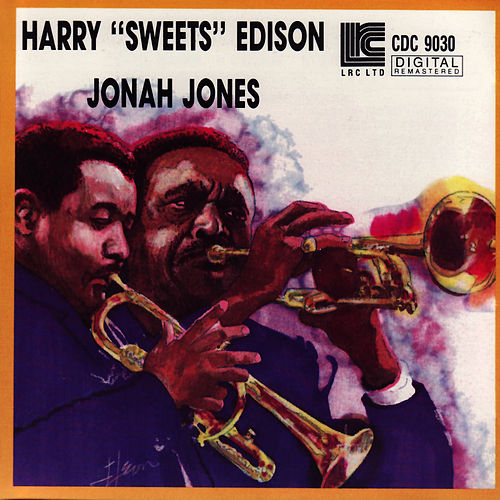 Play & Download Harry 'Sweets' Edison & Jonah Jones Quartet by Harry 'Sweets' Edison | Napster