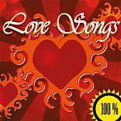 Play & Download 100% Love Songs (2015) by Various Artists | Napster