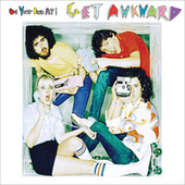 Play & Download Get Awkward by Be Your Own Pet | Napster