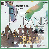 Play & Download The Best of the Big Bands by Various Artists | Napster
