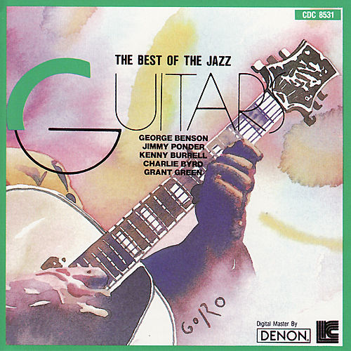 Play & Download The Best of the Jazz Guitar by Various Artists | Napster