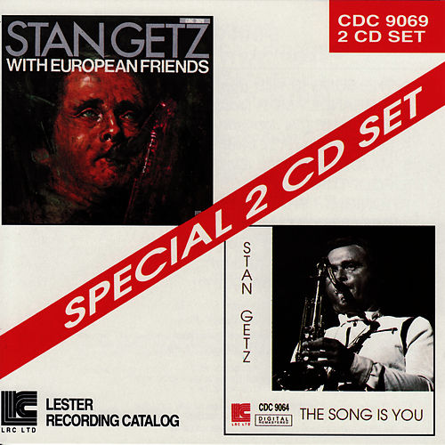 Play & Download Stan Getz With European Friends / The Song Is You by Stan Getz | Napster