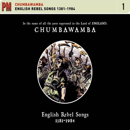 Play & Download English Rebel Songs 1381-1914 by Chumbawamba | Napster