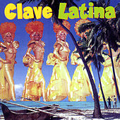 Play & Download Clave Latina by Various Artists | Napster