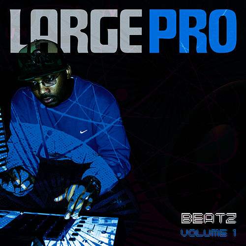 Play & Download BEATZ Volume 1 by Large Professor | Napster