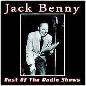 The Best Of The Radio Shows by Jack Benny