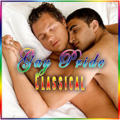 Play & Download Gay Pride Classical by Various Artists | Napster