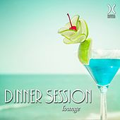 Play & Download Dinner Session Lounge by Various Artists | Napster