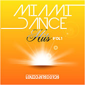 Play & Download Miami Dance Hits, Vol. 1 by Various Artists | Napster