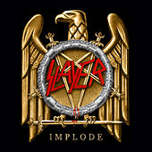 Implode by Slayer