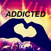 Play & Download Addicted by Commercial Club Crew | Napster
