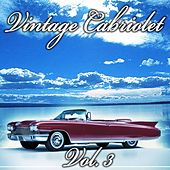 Play & Download Vintage Cabriolet, Vol. 3 by Various Artists | Napster