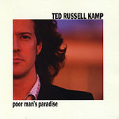 Play & Download Poor Man's Pardise by Ted Russell Kamp | Napster
