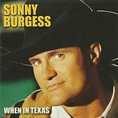 When in Texas by Sonny Burgess (1)