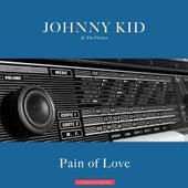 Pain of Love von Johnny Kidd