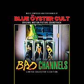 Play & Download Bad Channels by Blue Oyster Cult | Napster