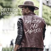 Restore Me Again - Single by Deitrick Haddon