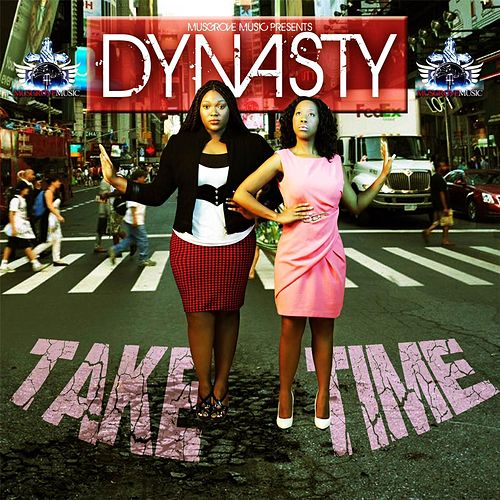 Play & Download Take Time by DYNASTY | Napster