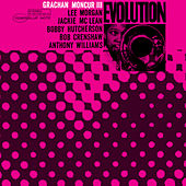 Play & Download Evolution by Grachan Moncur III | Napster