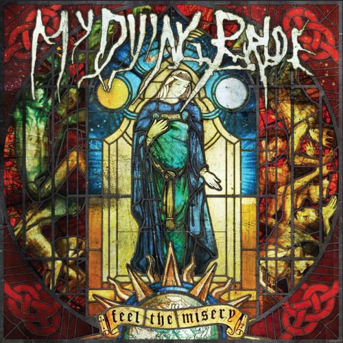 Play & Download Feel the Misery by My Dying Bride | Napster