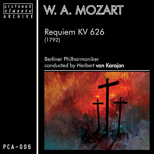 Play & Download Mozart: Requiem, K. 626 by Berliner Philharmoniker | Napster