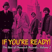 If You're Ready! The Best of Dunwich Records, Vol. 2 by Various Artists