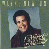 Moods & Moments by Wayne Newton