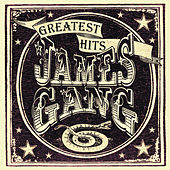 Play & Download Greatest Hits by James Gang | Napster