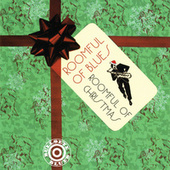 Play & Download Roomful Of Christmas by Roomful of Blues | Napster